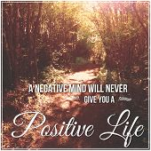 Inspirational Typographic Quote - A negative mind will never give you a positive life