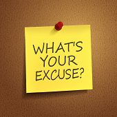 What Is Your Excuse Words On note