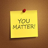 You Matter Words On  note