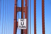 No U Turn, Golden Gate Bridge