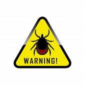 Ticks Stop Sign. Mite Warning Sign. Encephalitis Parasite Icon. Illustration Of Tick Warning Sign On poster