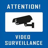 Warning Sticker For Security Alarm Cctv Camera Surveillance. Inscription Attention! Video Surveillan poster