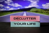 Declutter Your Life On The Sticky Notes With Bokeh Background poster