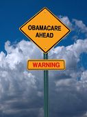 image of lobbyist  - obamacare aheadwarning  conceptual directional post over blue sky - JPG