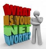 What Is Your Net Worth Question Thinker How Figure Total Wealth Value