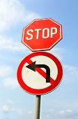 Stop And Do Not Turn Left Signs