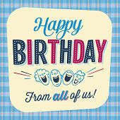 Vintage Birthday Card - Happy Birthday from all of us - Vector EPS10