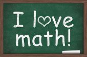 picture of math  - I love math I love math written on a chalkboard with a piece of white chalk - JPG