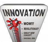 A thermometer measuring your innovation level as  you intent and innovate to create new solutions to