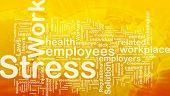 Background concept wordcloud illustration of work stress international