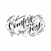 Comfort And Joy Handwritten Inscription Decorated With Sketchy Branches And Leaves. Black And White  poster