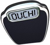 The word Ouch on a scale digital display representing pain from a heavy or obese person who needs to