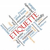 picture of polite  - Etiquette Word Cloud Concept angled with great terms such as manners polite social and more - JPG