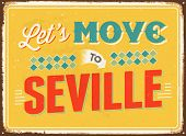 Vintage metal sign - Let's move to Seville - JPG Version