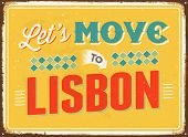 Vintage metal sign - Let's move to Lisbon - JPG Version