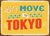 Vintage metal sign - Let's move to Tokyo - JPG Version