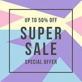 Special Offer Super Sale. Flat Illustration Of Special Offer Super Sale For Web poster