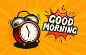 Good Morning, Banner. Alarm Clock, Wake-up Time Concept. Cartoon Vector poster
