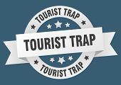Tourist Trap Ribbon. Tourist Trap Round White Sign. Tourist Trap poster