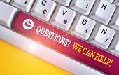 Word Writing Text Questionsquestion We Can Help. Business Concept For Offering Help To Those Who Wan poster