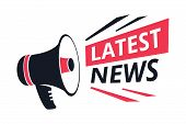 Latest News Isolated Icon, Megaphone Or Bullhorn, Breaking Report Vector. Info Announcement And Tv O poster