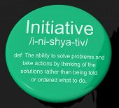 Initiative Definition Button Showing Leadership Resourcefulness And Action