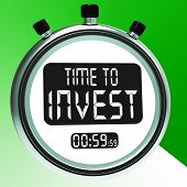 Time To Invest Message Shows Growing Wealth And Savings