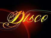 Groovy Disco Means Dancing Party And Music