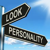 picture of character traits  - Look Personality Signpost Showing Appearance And Character - JPG