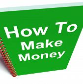 How To Make Money On Notebook Represents Getting Wealthy