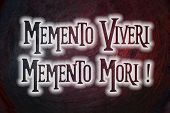 stock photo of memento  - Memento Viveri Memento Mori Concept text on background - JPG