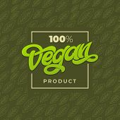 100 Vegan Product Typography. Vegan Shop Advertising. Green Seamless Pattern With Leaf. Handwritten poster