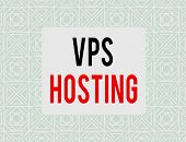 Writing Note Showing Vps Hosting. Business Photo Showcasing Mimics A Dedicated Server Within A Share poster