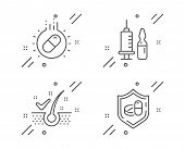 Anti-dandruff Flakes, Capsule Pill And Medical Vaccination Line Icons Set. Medical Tablet Sign. Heal poster