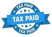 Tax Paid Ribbon. Tax Paid Round Blue Sign. Tax Paid poster