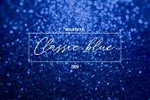 Classic Blue Glitter Shiny Background. Color Of The 2020 Year, Pantone Pallette With Deep Classic Bl poster