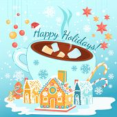 Happy Holidays Greeting Inscription And Warm Cacao Drink Mug With Sweets And Cookies. Gingerbread Ho poster