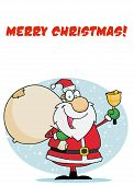 Merry Christmas Greeting With Santa Ringing A Bell And Carrying A Sack
