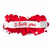 I Love You Text On White Paper Banner And Realistic Pink Hearts