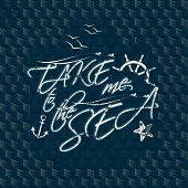 take me to sea typography