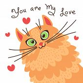 A Red Cat Loves You. Card With Sweet Ginger Kitten Who Confesses In Love. Vector Illustration. poster