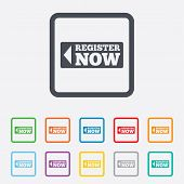 Register now sign icon. Join button symbol.
