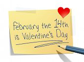 A sticky paper with the message February the 14th is Valentines day