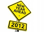 stock photo of new years celebration  - Road Sign Indicating New Year 2012 Ahead - JPG