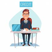 Cartoon Manager, Clerk Sitting At Workplace In Bank Credit Office. Illustration With Adult Male Busi poster