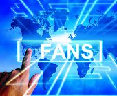Fans Map Displays Worldwide Or International Followers Or Admirers