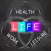 Balance Life Displays Health Leisure And Work