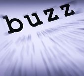 Buzz Definition Displays Public Attention Or Popularity