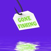Gone Fishing On Hook Displays Relaxing Get Away And Recreation