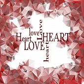 Red polygonal frame and words love and heart inside, card design